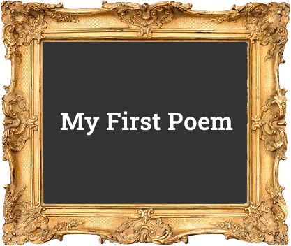 2017 - My First Poem